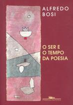 Livro - O ser e o tempo da poesia -