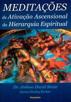 Livro - Meditações de Ativação Ascencional da Hierarquia Espiritual -