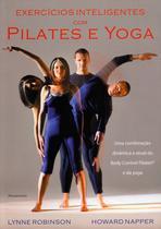 Livro - Exercicios Inteligentes com Pilates e Yoga -
