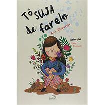 Tô suja de farelo - rafa albuquerque - Editora Pandorga
