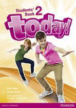 Today! 2 sb - 1st ed - Pearson (importado)