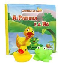 Todo Livro - Aventuras no Banho: A Patinha e a Rã -
