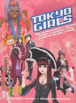 Tokyo Girls - Elas revolucionaram o universo fashion - Jbc