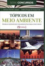 Tópicos Em Meio Ambiente - Teoria e Exercícios Com Respostas Para Concursos - Synergia editora