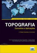 Topografia. Conceitos e Aplicações (Atualizada e Aumentada) - Lidel