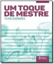 Toque de mestre, um - Editora do brasil - paradidati -