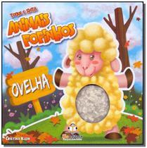 Toque e sinta - animais fofinhos - ovelha - Blu Editora