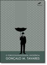 Torcicologologista, Excelência, O - Dublinense
