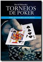 Torneios do poker: para jogadores avancados - Raise -