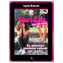 Tortura Cor-de-Rosa - Lycia Barros - Danprewan -