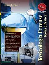 Toxicologia Forense - 5ª Edição - Millennium Editora