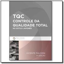 Tqc - controle da qualidade total no estilo japone - Falconi