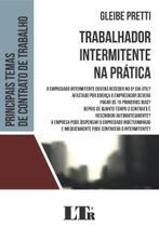 Trabalhador Intermitente na Prática - Ltr