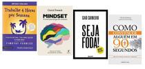 Trabalhe 4 Horas Por Semana + Mindset + Seja Foda + Como convencer alguém em 90 segundos - Várias Editoras