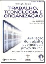 Trabalho, tecnologia e organizacao - volume 2 - Edgard Blucher