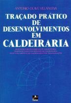 Traçado Prático de Desenvolvimentos em Caldeiraria - Hemus -