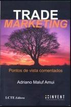 Trade Marketing - Pontos De Vista Comentados - None -