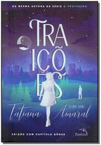 Traicoes - Vol. 2 - Pandorga Editora