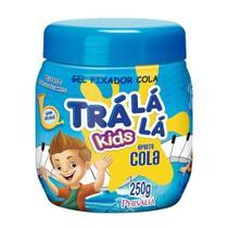 Tralálá Gel Cola Fixador 250g - Tralala - Trá Lá Lá