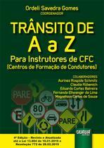 Trânsito de A a Z - Para Instrutores de CFC (Centros de Formação de Condutores) - Juruá