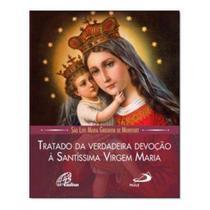 Tratado da verdadeira devocao a santissima virge06 - PAULUS