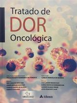 Tratado de Dor Oncológica - Atheneu