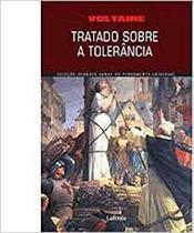 Tratado sobre a Tolerancia - Lafonte