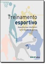 Treinamento Esportivo: Aspectos Que Interferem na Formação de Atletas - Sesi
