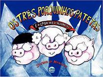 Tres porquinhos patetas e lobo mal-humorado, os - Elementar
