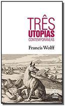 Três utopias contemporâneas - Unesp -