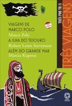Três Viagens - Col. Três Por Três - Viagens De Marco Polo - A Ilha Do Tesouro - Além Do Grande Mar - Nova Ortografia - Atual