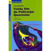 Triste Fim De Policarpo Quaresma - Série Reecontro - Scipione