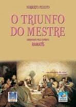 Triunfo do mestre, o - Editora Do Conhecimento -