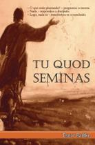 Tu quod seminas - Scortecci Editora -