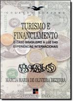 Turismo e Financiamento: O Caso Brasileito à Luz das Experiências Internacionais - Coleção Turismo - 7 mares - papirus