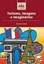 Turismo, imagens e imaginários - Editora aleph