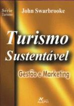Turismo sustentavel - gestao e marketing - Aleph -