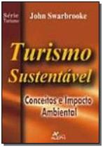 Turismo sustentavel - vol 1 - conceitos e impacto - Aleph -