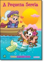 Turma da Mônica: A Pequena Sereia - Vol.2 - Coleção Algodão Doce - Girassol