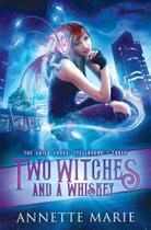 Two Witches and a Whiskey - Dark Owl Fantasy Inc