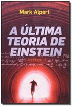 Ultima teoria de einstein, a - Agir -