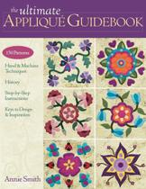 Ultimate Applique Guidebook-Print-on-Demand-Edition - C&T Publishing, Inc.