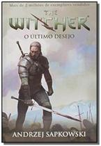 Ultimo desejo, o - vol.1 - serie the witcher - cap - Wmf martins fontes
