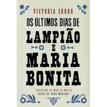 Últimos Dias de Lampião e Maria Bonita - Gryphus