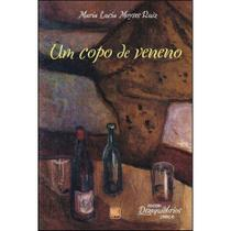 Um copo de veneno - Scortecci Editora -