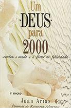 Um Deus Para 2000 Contra O Medo E A Favor Da Felicidade - Vozes -