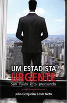 Um estadista urgente - Scortecci Editora -
