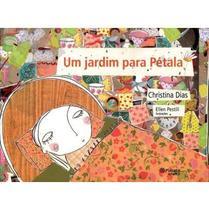 Um Jardim Para Pétala - Planeta do brasil