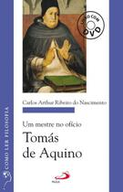Um mestre no ofício: Tomás de Aquino -  (livro com DVD) - Paulus Editora