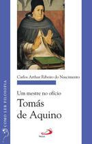 Um mestre no ofício: Tomás de Aquino - Paulus Editora